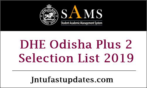 DHE Odisha Junior Plus 2 First Selection List 2019