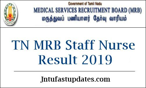TN MRB Staff Nurse Results 2019 (Declared) - Score Card, Merit List