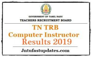 TN TRB Computer Instructor Result 2019