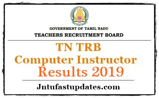 TN TRB Computer Instructor Result 2019