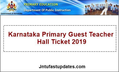Karnataka Primary Guest Teacher Hall Ticket 2019