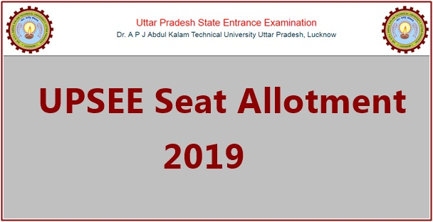 UPSEE Seat Allotment 2019
