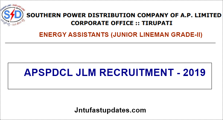 APSPDCL JLM Recruitment 2019