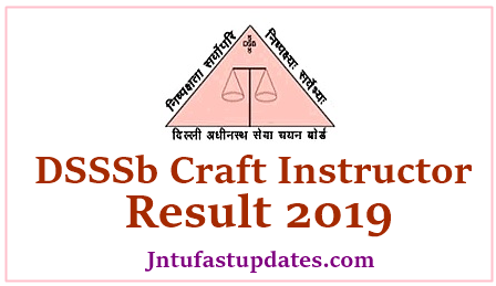 DSSSB Craft Instructor Result 2019