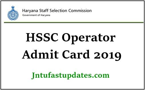 Haryana HSSC Operator Admit Card 2019
