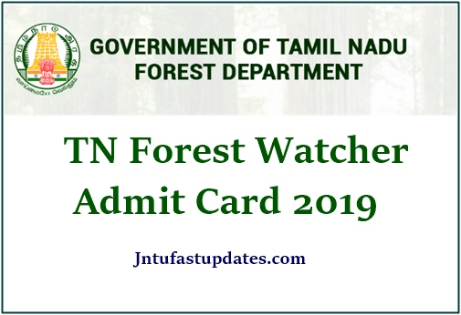 TNFUSRC Forest Watcher Hall Ticket 2019