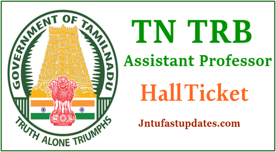TN TRB Assistant Professor Hall Ticket 2019
