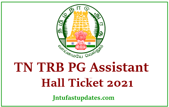 TN TRB PG Assistant Hall Ticket 2021
