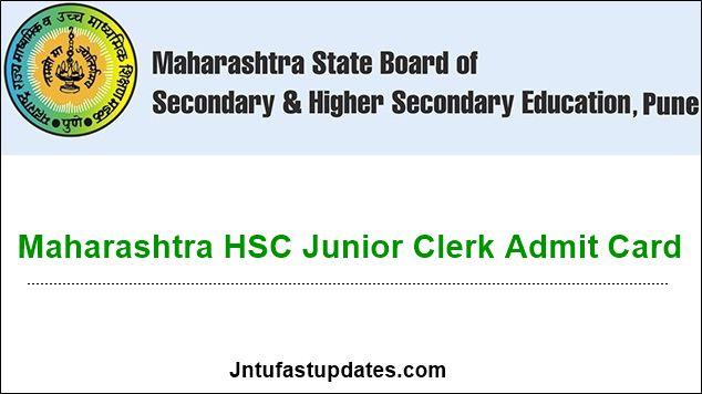 Maharashtra HSC Board Junior Clerk Admit Card 2019