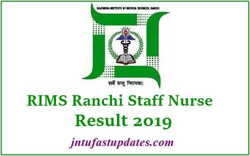 RIMS Ranchi Staff Nurse Result 2019