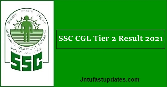SSC CGL Tier 2 Result 2021
