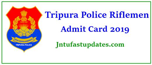 Tripura Police Riflemen Admit Card 2019