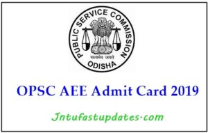 OPSC AEE Admit Card 2019