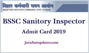 BSSC Sanitary Inspector Admit Card 2019
