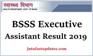 BSSS Executive Assistant Result 2019