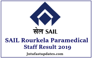 SAIL Rourkela Paramedical Staff Result 2019