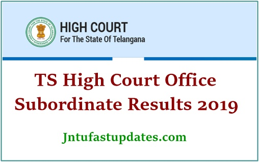 TS High Court Office Subordinate Results 2019