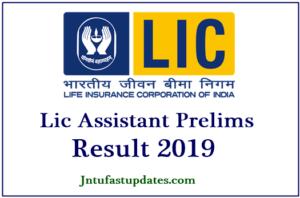 LIC Assistant Prelims Result 2019