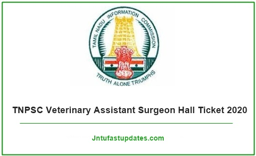 TNPSC Veterinary Assistant Surgeon Hall Ticket 2020