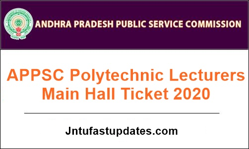 APPSC Polytechnic Lecturers Main Hall Ticket 2020