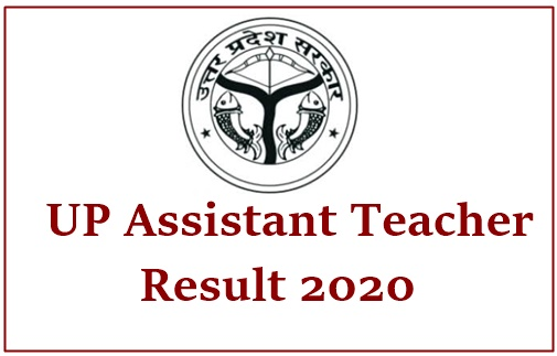 UP Assistant Teacher Merit List 2020