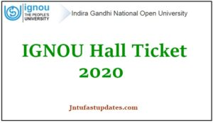 IGNOU Hall Ticket 2020
