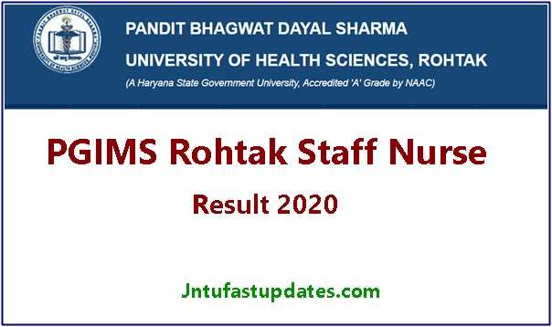 PGIMS Rohtak staff nurse result 2020