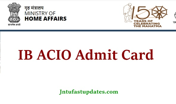 IB ACIO Admit Card 2021