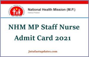 NHM MP Staff Nurse Admit Card 2021