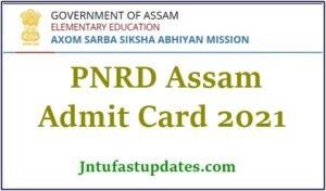 PNRD Assam Admit Card 2021