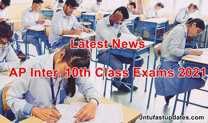 AP Inter, 10th Class Exams 2021 Latest News