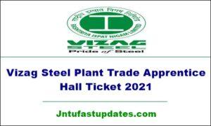 Vizag Steel Plant Trade Apprentice Hall Ticket 2021