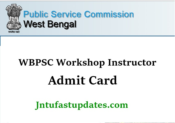 WBPSC Workshop Instructor Admit Card 2021